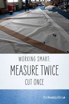 Learn from our expensive sailmaking mistake--measure twice, cut once.