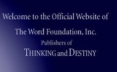 THINKING and DESTINY  by Harold W. Percival  this is a great read