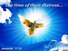 jeremiah 11 14 the time of their distress powerpoint church sermon Slide01 http://www.slideteam.net/