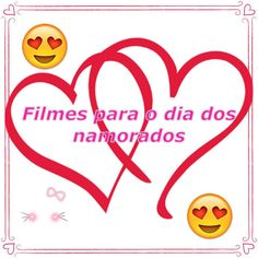 10-Filmes para o Dia dos Namorados