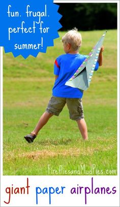 Kids love Giant Paper Airplanes. I love that they cost $1! Learn how to make them here from Fireflies and Mud Pies! Frugal Summer Activities, Summer Kids Activities #summer