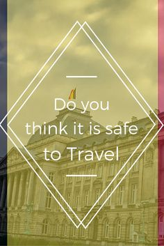 Is It Safe to Travel Anywhere in the World Right Now?