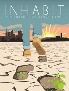 A documentary film introducing Permaculture, designing a world where people and planet can thrive.