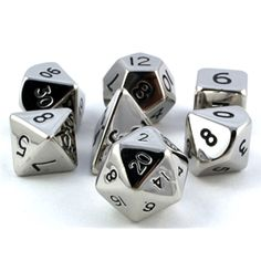 Metallic dice. Having used these, I can tell you, these are really sturdy. XD
