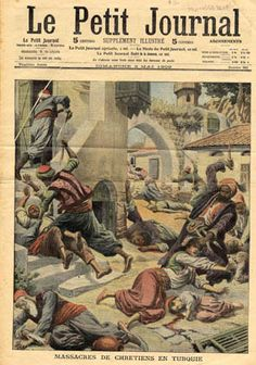 """Massacres of Christians in Turkey  """"Le Petit"""" journal, May 2 1909"""