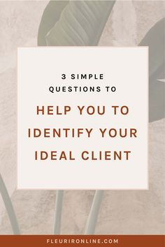 Identify and Attract Your Ideal Clients