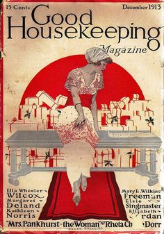 Heaveninawildflower - indigodreams: Good Housekeeping cover, 1913