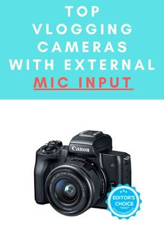You'll find here the best cameras with mic input that you can get this year. These are excellent for vlogging since they let you connect a shotgun or any other kind of microphone to improve the audio of your videos.