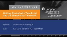Getting Started with TypeScript and the SharePoint Framework - European SharePoint, Office 365 & Azure Conference, Prague, Czech Republic Office 365, Microsoft Office, Get Started, Videos, Video Clip