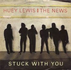 """Huey Lewis And The News* - Stuck With You (Vinyl 7"""") 1986 Portugal"""
