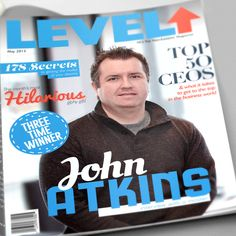 Our CEO John Atkins has been awarded his Top 50 CEO award! Business Magazine, Level Up, Atkins, Christmas Time, Leadership, Web Design, Hilarious, Canada, Shit Happens