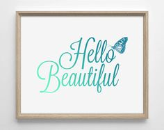 Hello Beautiful Motivational Quote Wedding by StayGoldMedia