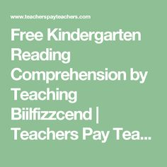 Free Kindergarten Reading Comprehension by Teaching Biilfizzcend | Teachers Pay Teachers