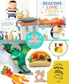 "Latest Books & Goodies post all about ""Dragons Love Tacos""!"