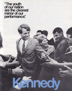 Robert Kennedy Campaign For President 1968 Robert Kennedy, Os Kennedy, Jackie Kennedy, Ethel Kennedy, Luigi, Die Kennedys, Kennedy Quotes, Familia Kennedy, Campaign Posters
