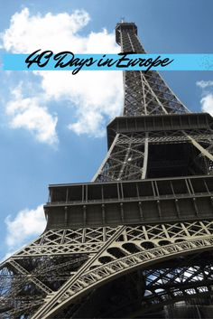 40 days DIY euro trip - Plan, budget and implement a complete trip to Europe on your own!