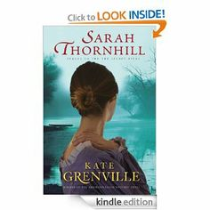 Amazon.com: Sarah Thornhill eBook: Kate Grenville: Kindle Store