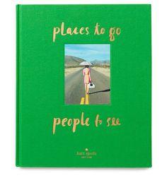 Cadeaux de Noel idees de beaux livres a offrir Place to go, people to see publié de Kate Spade aux éditions Harry N. Abrams