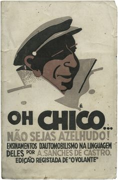 'Oh-Chico' por Fred Kradolfer Vintage Prints, Vintage Posters, Portugal, Old Scool, Poster Ads, Inspirational Posters, Poster Pictures, Illustrations And Posters, Graphic Design Inspiration