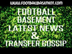 FOOTBALL TRANSFER GOSSIP