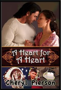 A Heart for A Heart by Cheryl Pierson
