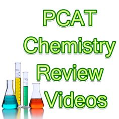 http://www.mometrix.com/academy/pcat-chemistry/  PCAT Chemistry Review Videos