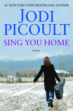 Jodi Picoult takes up the lesbian cause in her new book, Sing You Home.