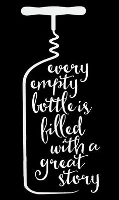 Wine - Every Empty Bottle 2 // 14x23 // $65 #WineQuotes