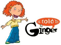 As Told By Ginger. This was and will always be one of my favorite shows of all time.