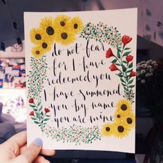"""salvagedbytheartofgrace: But now, this is what the LORD says– he who created you, Jacob, he who formed you, Israel: """"Do not fear, for I have redeemed you; I have summoned you by name; you are mine. Isaiah 43:1"""