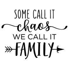 Silhouette Design Store: Come Call It Chaos Family Phrase
