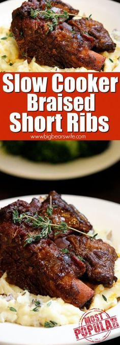 Slow Cooker Braised Short Ribs - Ready to make one of the most popular recipes on BigBearsWife.com. These Slow Cooker Braised Short Ribs are always a hit!