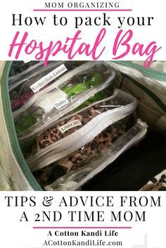 How to pack your Hospital Bag for labor and delivery. Advice from a second time mom. What to bring to the Hospital and what to leave at home. Preparing for a new baby. What should I bring to the hospital.