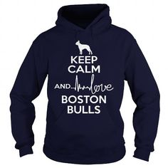 Cool  Keep calm and love Boston Bull  T shirts