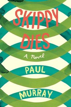 Skippy Dies by Paul Murray. Highly underrated book. My absolute favorite of all time.