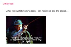 After just watching Sherlock, I am released into the public...