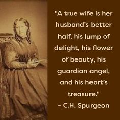 Marriage Relationship, Love And Marriage, Relationships, Great Quotes, Love Quotes, Spurgeon Quotes, Godly Woman, Godly Wife, Jesus