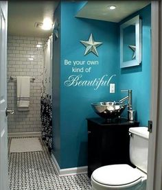 Blue bathroom - CUTE and I love the quote! Pinning again...LOVE this quote for girls bathroom.