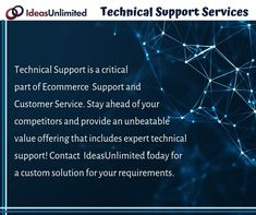 IdeasUnlimited provides tier 1 and tier 2 technical support services. Contact us for customized solutions suiting your requirements. Customer Service, Ecommerce, Customer Support, E Commerce