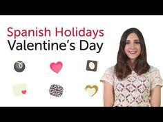 Learn Spanish Holidays - Valentine's Day - Día de San Valentín - YouTube