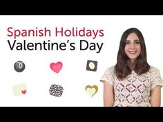 ▶ Learn Spanish Holidays - Valentine's Day - Día de San Valentín - YouTube