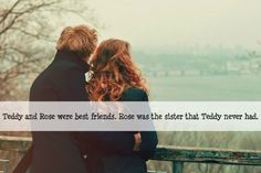 Sort of. Rose was jealous of the Potters because they got to spend more time with Teddy then she did.