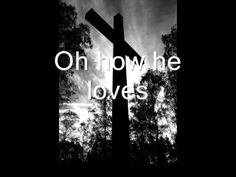 How he loves- David Crowder Band Hurts my heart to listen to this. I love it.