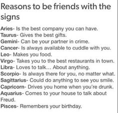 Zodiac Signs why be friends with them Horoscope Memes, Zodiac Memes, Horoscope Signs, Zodiac Horoscope, Astrology Signs, Zodiac Tumblr, Zodiac Cancer, Zodiac Sign Traits, Zodiac Signs Sagittarius