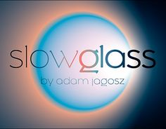 "Check out new work on my @Behance portfolio: ""Slowglass"" http://be.net/gallery/55041193/Slowglass"