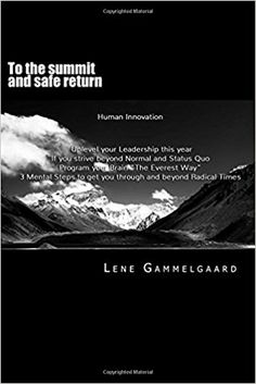 Lene Gammelgaards personal account of summiting and surviving Mount Everest 1996. A dramatic personal story as well as a method to brace through and beyond any setbacks in life.