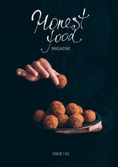 honestfood by Honest food magazine - issuu Food Graphic Design, Food Poster Design, Food Menu Design, Design Design, Restaurant Poster, Restaurant Menu Design, Food Promotion, Photo Food, Magazin Design