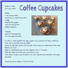 Coffee Cupcakes – Cook Me Slim Slimming World Desserts Puddings, Slimming World Deserts, Slimming World Vegetarian Recipes, Slimming World Tips, Slimming Recipes, Coffee Cupcakes, Coffee Cake, Low Syn Cakes, Slimmers World Recipes