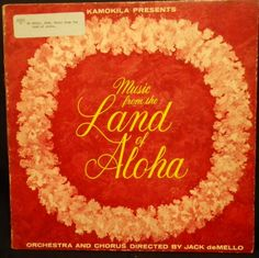 """Music From The Land Of Aloha."" -Ewa, Hawaii, Kamokila REcord Co., KS stereo, no date. Music Land, Easy Listening Music, Internet Radio, Album Releases, Orchestra, Vinyl Records, Hawaiian, Presents, Lounge"