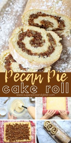 Pecan Pie Cake Roll A vanilla cake roll with a delicious Pecan Pie filling – an unexpected yet decadent and delicious dessert for the holidays. The Pecan Pie filling has no corn syrup, instead we used maple syrup Finger Food Desserts, Köstliche Desserts, Delicious Desserts, Dessert Recipes, Pecan Pie Cake, Pecan Pie Filling, Pecan Pie Cookies, Food Cakes, Cupcake Cakes